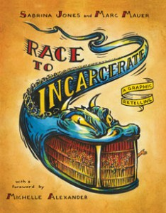 race_to_incarcerate_graphic_retelling_cover