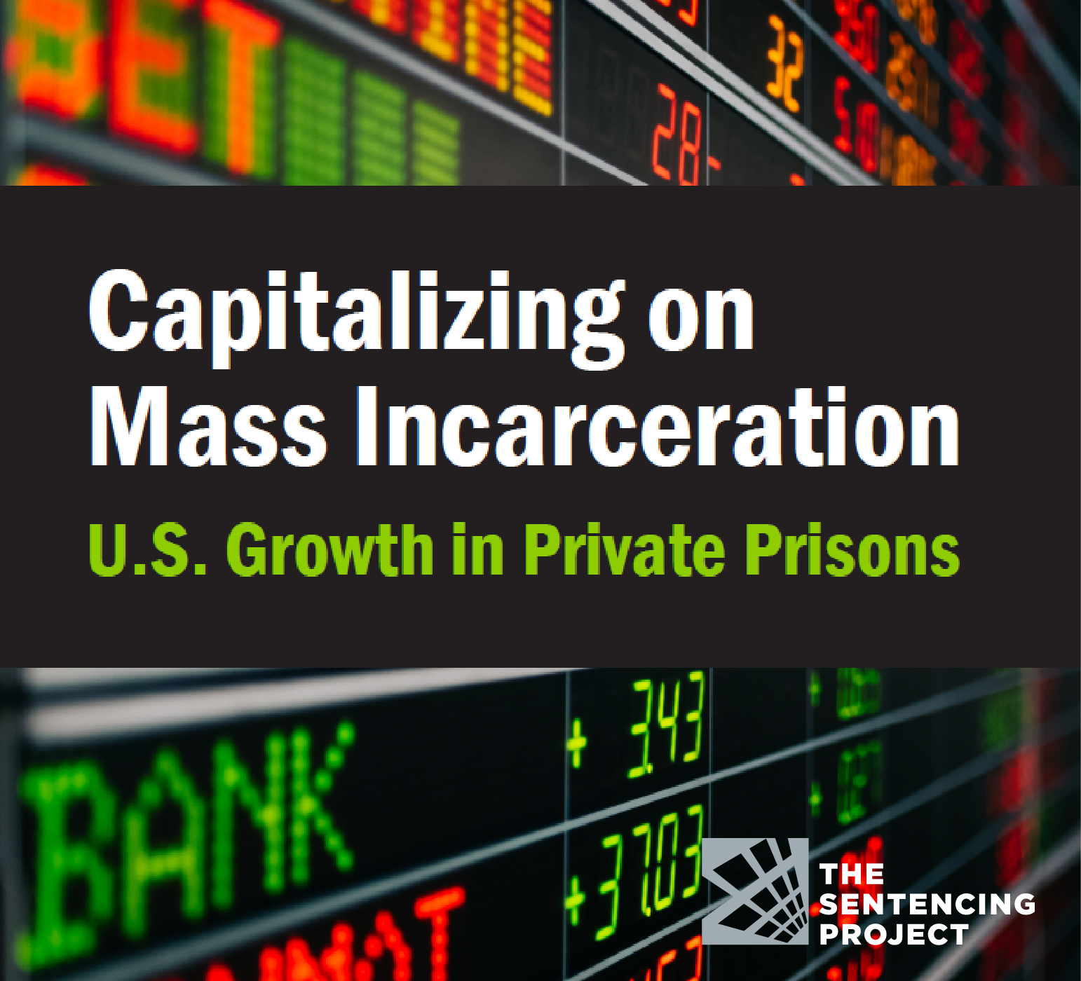 Capitalizing on Mass Incarceration: U S  Growth in Private Prisons