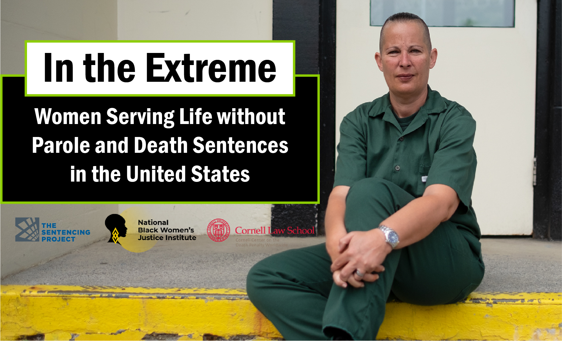 In the Extreme: Women Serving Life Without Parole and Death Sentences in the United States
